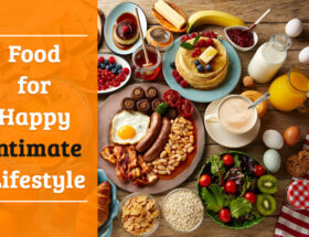 Food for Happy Intimate Lifestyle
