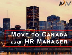How to Move to Canada as an HR Manager